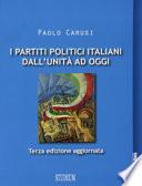 I PARTITI POLITICI ITALIANI DALL'UNITA' AD OGGI