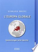 L'Europa globale epistemologie delle identità