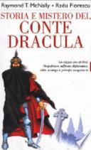Storia e mistero del Conte Dracula - La doppia vita di un feroce sanguinario