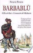Barbablù Gilles de Rais e il tramonto del Medioevo