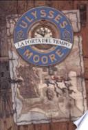 ULYSSES MOORE - La porta del tempo