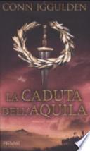 LA CADUTA DELL'AQUILA
