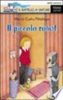 IL PICCOLO ROBOT