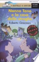 NONNO TANO E LA CASA D- STREGHE (AZZ.91)
