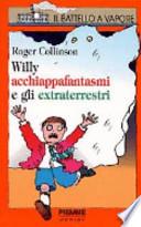 Willy acchiappafantasmi e gli extraterrestri