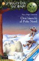 ORSI BIANCHI AL POLO NORD
