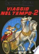 VIAGGIO NEL TEMPO 2
