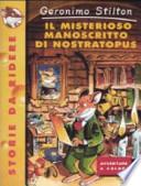 Il misterioso manoscritto di Nostratopus