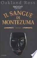 Il sangue di Montezuma