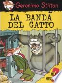 LA BANDA DEL GATTO