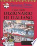 Geronimo Stilton - Il mio primo Dizionario di italiano