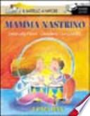 Mamma Nastrino [... e Papà Luna]