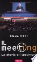 Il Meeting la storia e i testimoni
