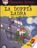 LA DOPPIA LADRA