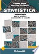 Statistica. Metodologia per le scienze economiche e sociali