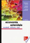 Economia aziendale - modelli, misure, casi