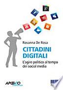 Cittadini digitali l'agire politico al tempo dei social media