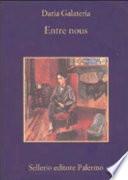 Entre nous incontri di scrittori italiani e francesi del Novecento