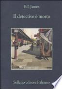 DECTECTIVE E` MORTO (IL)