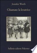 CHIAMATE LA LEVATRICE