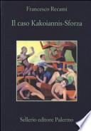 CASO KAKOIANNIS-SFORZA (IL)