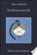 TELEFONO SENZA FILI (IL)