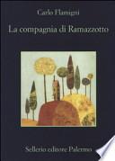 COMPAGNIA DI RAMAZZOTTO (LA)