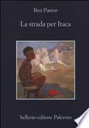 STRADA PER ITACA (LA)