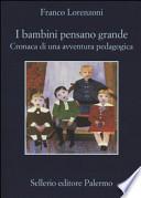 BAMBINI PENSANO GRANDE