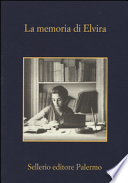 LA MEMORIA DI ELVIRA