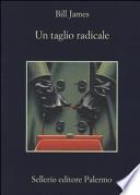 TAGLIO RADICALE