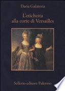 L'etichetta alla corte di Versailles