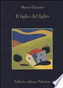 FIGLIO DEL FIGLIO (IL)