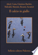 CALCIO IN GIALLO (IL)