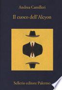 Il cuoco dell�Alcyon (Il commissario Montalbano Vol. 30) ++ GIALLO CARAVAGGIO con spedizione corriere gratuita