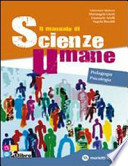 Il manuale di scienze umane. Pedagogia-Psicologia. Con espansione online. Per le Scuole superiori