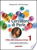 Il cercatore di perle - 2 (Il libro delle conoscenze di base + Il libro delle fonti)