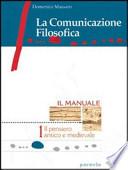 La comunicazione filosofica il manuale volkume 3 il pensiero  contemporaneo tomo A dalla crisi dell'idealismo al pragmatismo