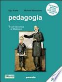 Pedagogia. Storia e temi. Per i Licei e gli Ist. magistrali. Con espansione online