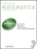Corso di matematica 2    Per i Licei