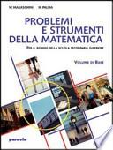 Problemi e strumenti della matematica