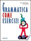 Grammatica come esercizi