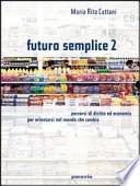 FUTURO SEMPLICE 2