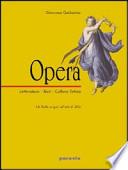 Opera - Letteratura, Testi, Cultura latina - Volume 2 L' età di Augusto