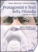 Protagonisti e testi della filosofia vol A tomo 1 e 2