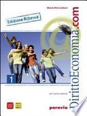 Diritto ed economia.com. Per le Scuole superiori. Con DVD-ROM