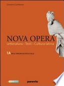 Nova opera -letteratura,testi e cultura latina- doppio testo- 2 volumi