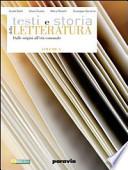 TESTI E STORIA DELLA LETTERATURA VOLUME E, LEOPARDI, LA SCAPIGLIATURA, IL VERISMO E IL DECADENTISMO