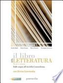 LIBRO DELLA LETTERATURA (IL) 1 / DALLE ORIGINI ALL'ETA' DELLA CONTRORIFORMA + CORSO DI SCRITTURA