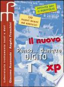 IL NUOVO PENSO DUNQUE DIGITO- VOLUME 1 + VOLUME 2 SENZA CD